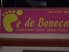 Inauguração Loja Pé de Boneca